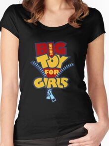 Big Toy for Girls inside Women's Fitted Scoop T-Shirt