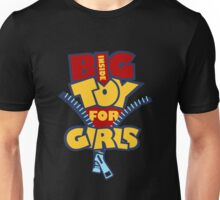 Big Toy for Girls inside Unisex T-Shirt