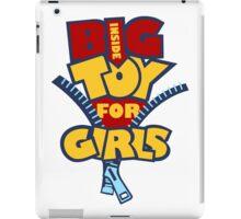 Big Toy for Girls inside iPad Case/Skin