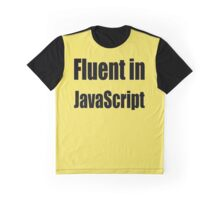 Fluent in JavaScript - Black on Yellow/Creme for Web Developers Graphic T-Shirt