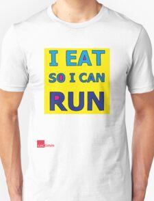 I Eat So I Can Run T-Shirt