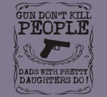 Gun Don't Kill People by personalized