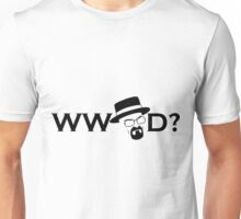 What Would Heisenberg Do? Unisex T-Shirt