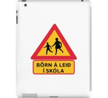 Caution Children School, Traffic Sign, Iceland iPad Case/Skin