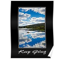 Keep Going Inspirational Art Poster
