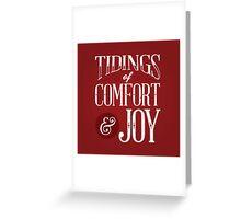 Tidings of Comfort & Joy Greeting Card