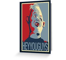 "Sloth from The Goonies - ""Hey You Guys"" Greeting Card"