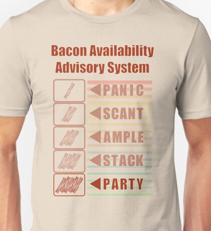 Plentiful Bacon! Unisex T-Shirt