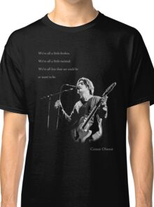 Conor Oberst  - We're all less than we could be or want to be. Classic T-Shirt