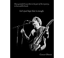 Conor Oberst -  Let's just hope that is enough Photographic Print