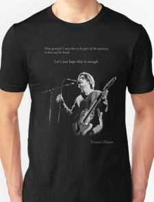 Conor Oberst -  Let's just hope that is enough Unisex T-Shirt