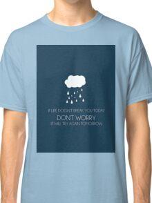 Tough Life Classic T-Shirt