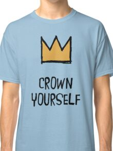 Crown Yourself Classic T-Shirt