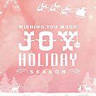 Wishing you Joy  by Scott Mitchell