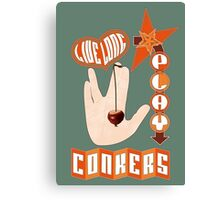 Live long play conkers Canvas Print