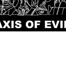 Axis Of Evil B&W Sticker