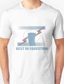 Best in Equestria! Unisex T-Shirt