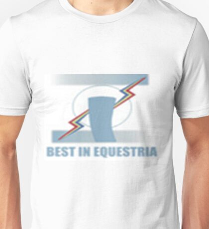 Best in Equestria! Unisex T-Shirt