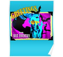 Greetings From Bat Country Poster