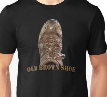 Old Brown Shoe Unisex T-Shirt