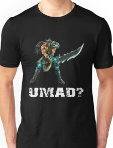 LOL - Tryndamere, UMAD? Unisex T-Shirt