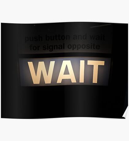 City Motto: Wait Poster