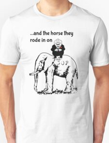 Republicans...And the Horse They Rode in On T-Shirt