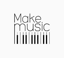 Make Music Piano Keys Unisex T-Shirt