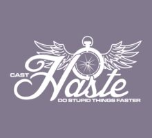 Haste- Do Stupids Things Faster 2 Kids Clothes