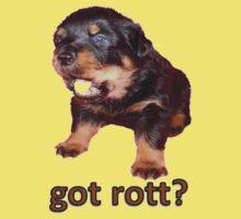 Got Rott? Rottweiler Owner  Kids Tee
