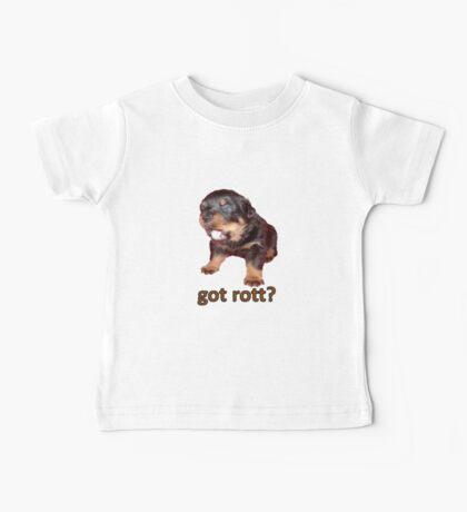 Got Rott? Rottweiler Owner  Baby Tee