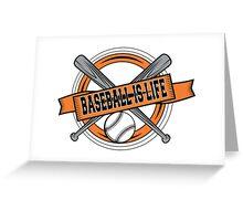 Baseball is Life Greeting Card