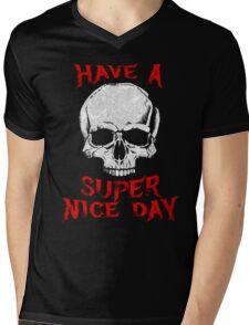 Have A Super Nice Day Mens V-Neck T-Shirt