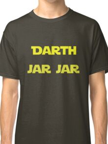 Darth Jar Jar Classic T-Shirt