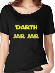 Darth Jar Jar Women's Relaxed Fit T-Shirt