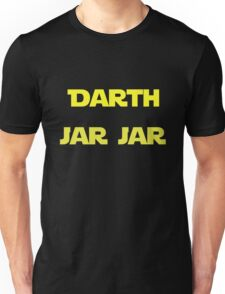 Darth Jar Jar Unisex T-Shirt