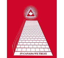 in Canada we trust rw Photographic Print