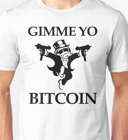 Gimme Yo Bitcoin Unisex T-Shirt