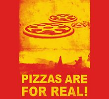 Pizzas are for real! ...Fast flying pizzas T-Shirt