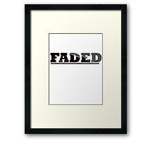 FADED Framed Print