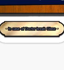 In case of Doctor, break Glass Sticker