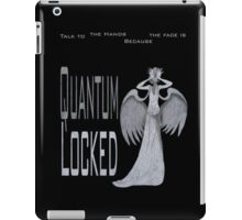 Quantum Locked iPad Case/Skin