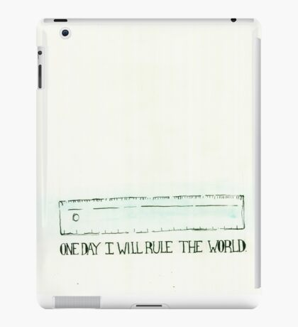 One day I will rule the world  iPad Case/Skin