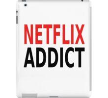 Netflix Addict iPad Case/Skin