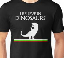 I Believe In Dinosaurs title artwork Unisex T-Shirt