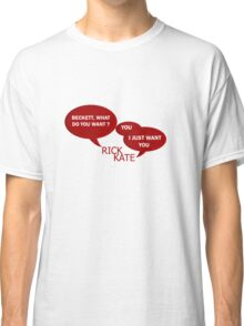 Beckett what do you want ?  Classic T-Shirt