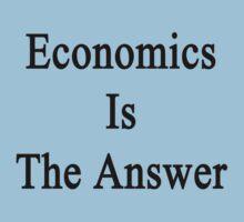 Economics Is The Answer Kids Clothes