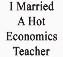 I Married A Hot Economics Teacher by supernova23