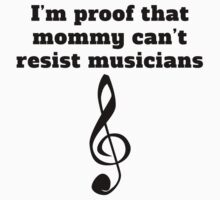 Mommy Can't Resist Musicians One Piece - Short Sleeve
