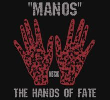 """Manos"" the hands of fate T-Shirt"